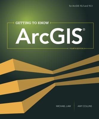 9781589483828-Getting-to-Know-ArcGIS
