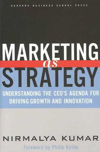 9781591392101-Marketing-As-Strategy