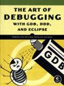 9781593271749-The-Art-of-Debugging-with-GDB-DDD-and-Eclipse