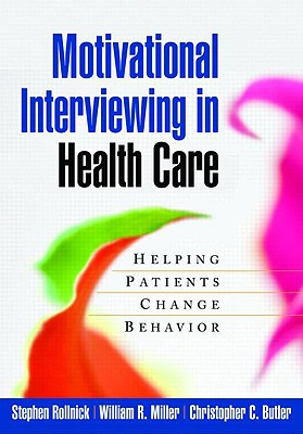 9781593856120-Motivational-Interviewing-in-Health-Care