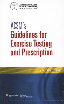9781609139551-ACSMs-Guidelines-for-Exercise-Testing-and-Prescription