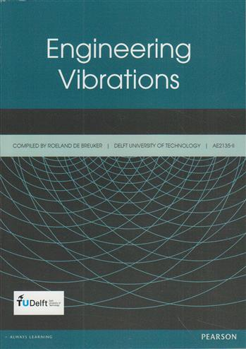 Engineering Vibrations: Delft University of Technology