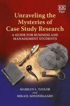 Unraveling the Mysteries of Case Study Research: A Guide for Business and Management Students