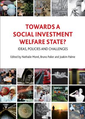 9781847429254-Towards-a-Social-Investment-Welfare-State-Ideas-Policies-and-Challenges