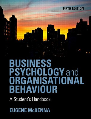 9781848720350-Business-Psychology-and-Organizational-Behaviour