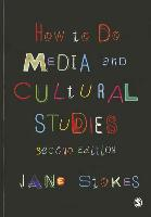 9781849207867-How-to-Do-Media-and-Cultural-Studies