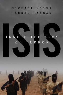 9781941393574-Isis-Inside-the-Army-of-Terror