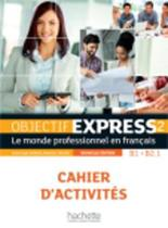 9782014015768-Objectif-Express---nouvelle-edition-2-cahier-dactivites--CD-audio