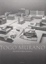 9784861525520-The-Prolific-World-of-Togo-Murano-Architectural-Models
