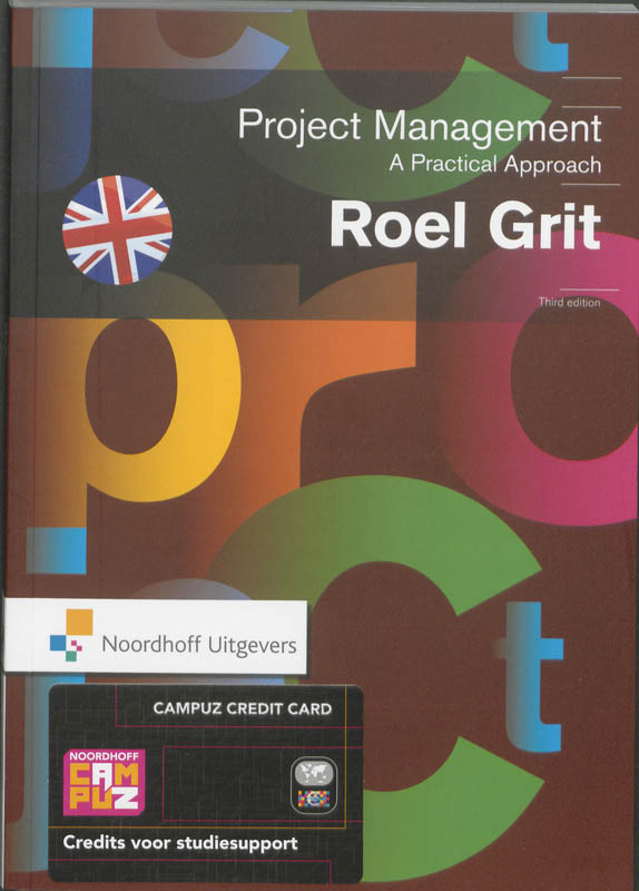 Projectmanagement, A practical Approach-English edition