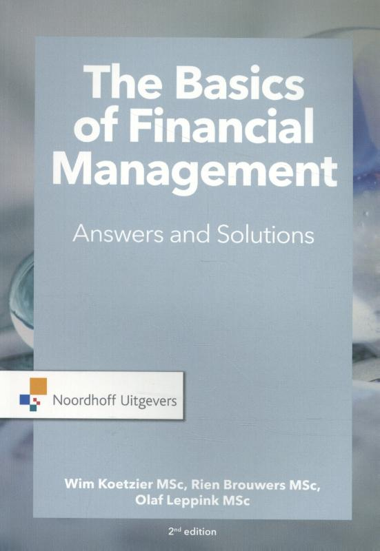 The Basics of financial management-answers and solutions