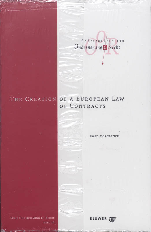 9789013019148-The-creation-of-a-European-law-of-contracts-druk-1