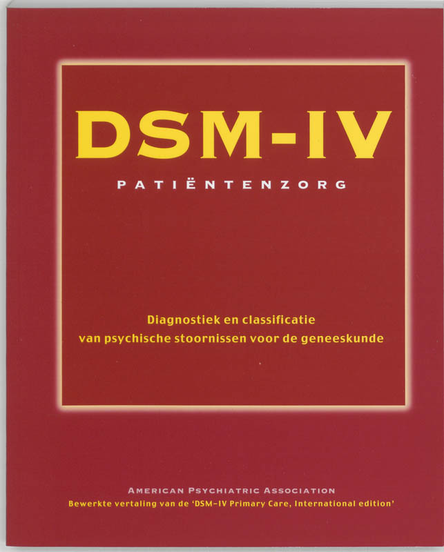 dsm iv evaluation Dsm iv essay dsm iv-tr university of phoenix september 9, 2012 kelly bonham tonie heath the diagnostic and statistical manual of mental disorders (also known and dsm iv-tr) is a book which many psychologists, social workers, and psychiatrists reference, along with many other professionals in the health care field and the social service field.