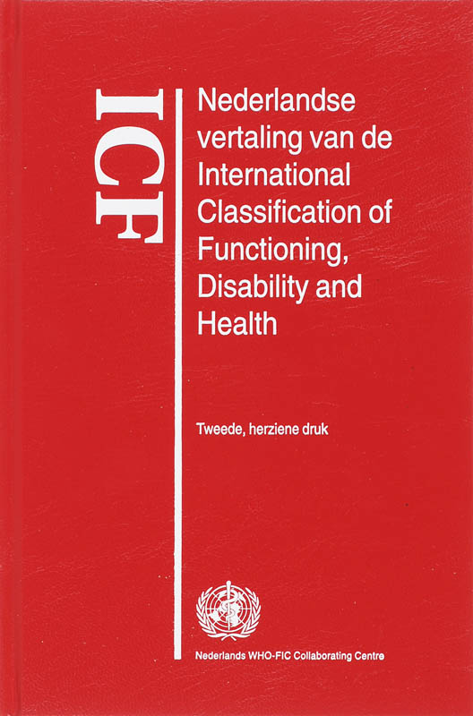 9789031350988-ICF-Nederlandse-vertaling-van-de-International-Classification-of-Functioning-Disability-and-Health--CD-ROM-druk-2