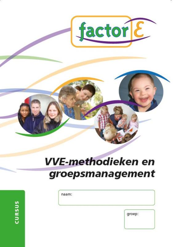 9789037205480-Factor-E-VVE-methodieken-en-groepsmanagement-deel-Cursus---www.factor-e.nl