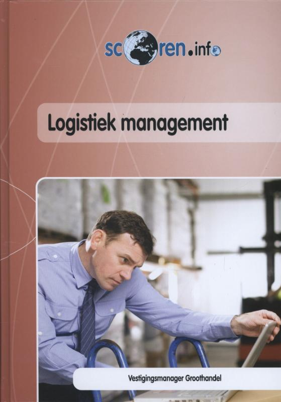 9789037208221-Scoren.info-logistiek-management