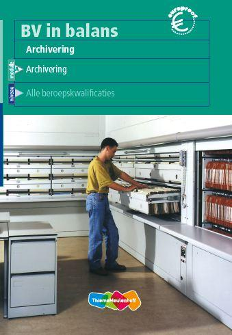 9789042518247-BV-in-balans-Archivering-deel-Leerlingenboek