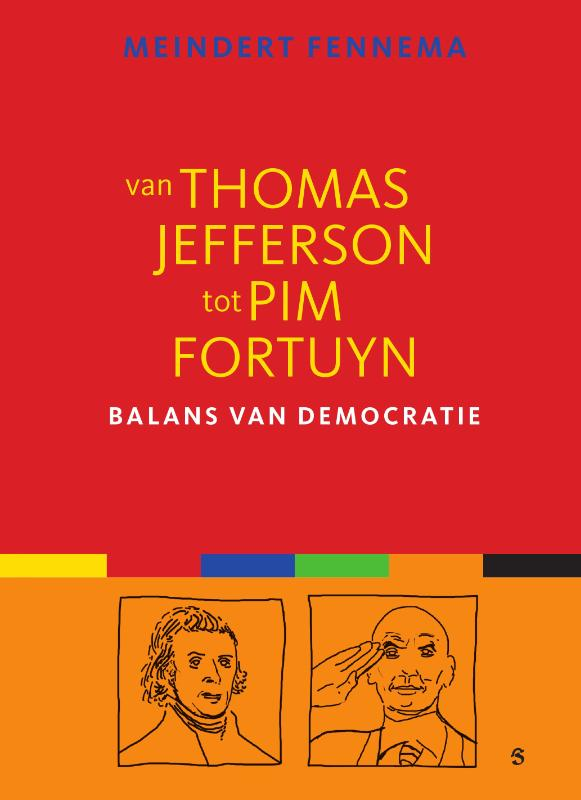 Van Thomas Jefferson Tot Pim Fortuyn