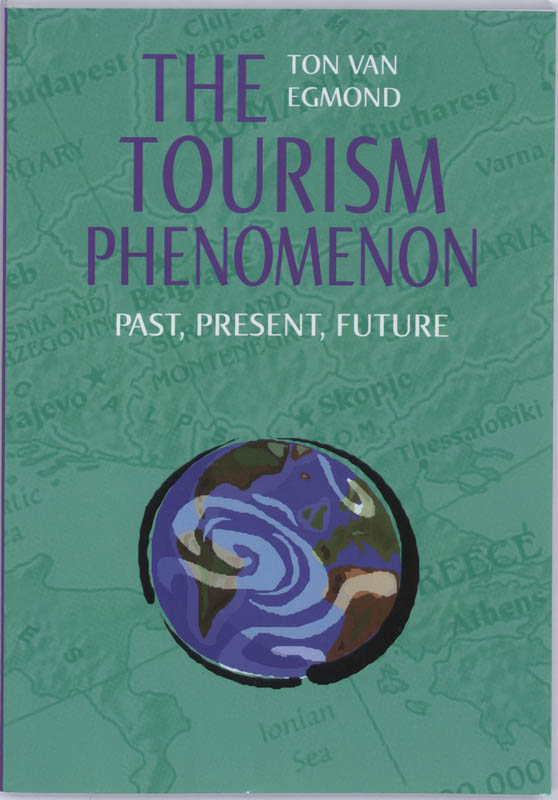 The Tourism Phenomenon