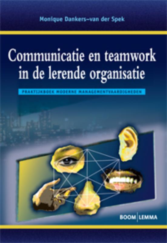 9789059317581-Communicatie-en-teamwork-in-de-lerende-organisatie