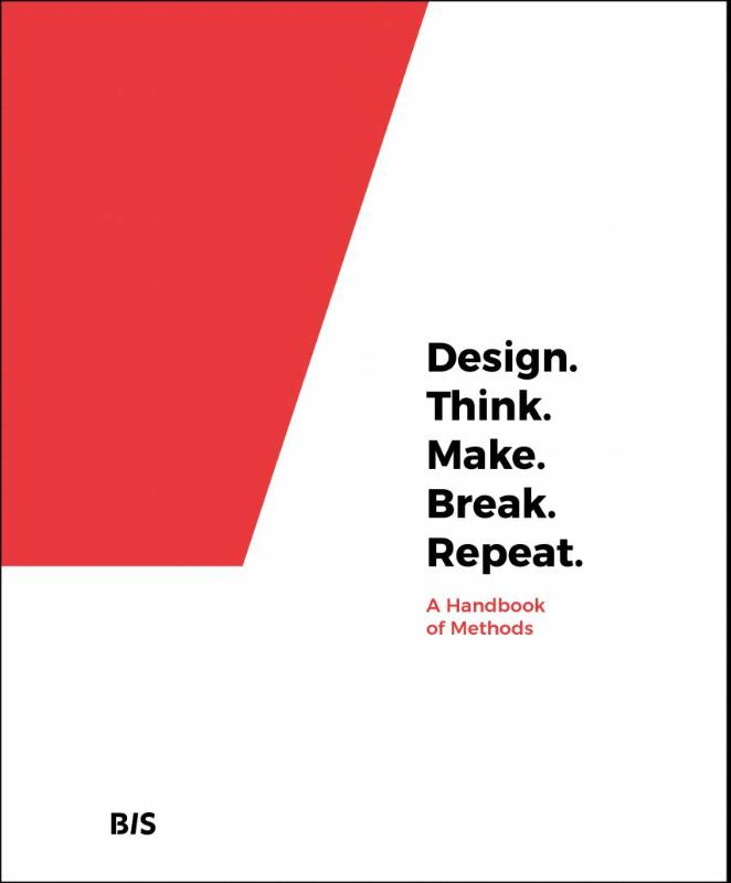 9789063694791-Design.-Think.-Make.-Break.-Repeat.