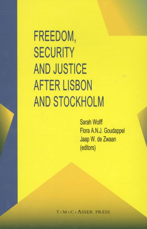 9789067043175-Freedom-Security-and-Justice-After-Lisbon-and-Stockholm
