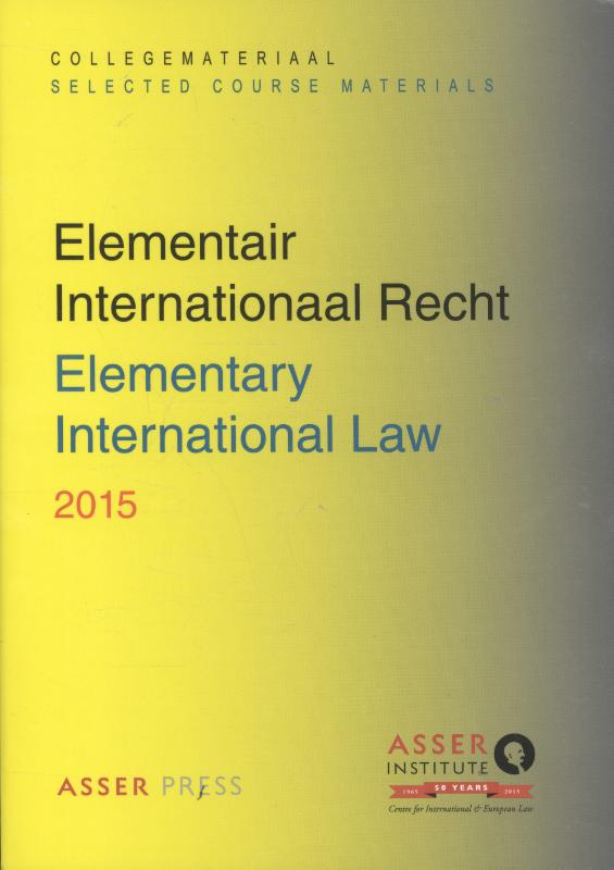 Elementair Internationaal Recht - Elmentary International Law 2015
