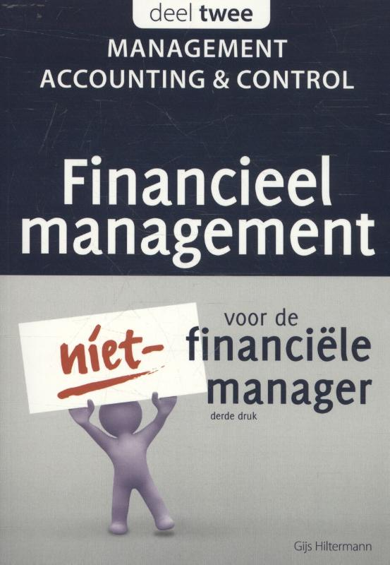 Financieel management voor de niet-financi�le manager 2 - Management accounting & control