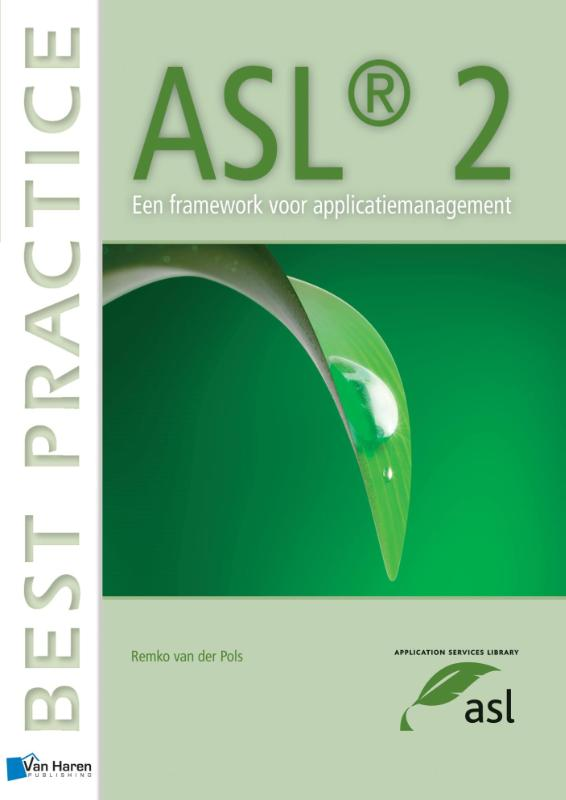 ASL 2 Een Framework voor Applicatiemanagement (Dutch version)