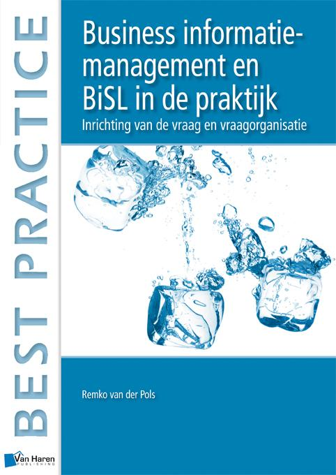 9789087534059-Business-informatiemanagement-en-BiSL-in-de-praktijk