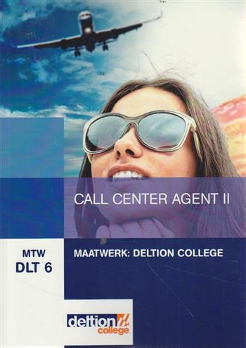 Maatwerk Deltion College Call center agent II (MTW DLT 6)