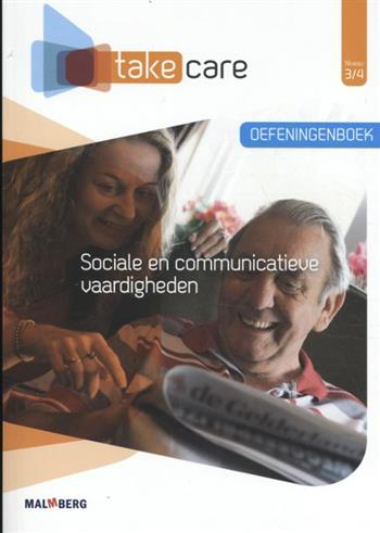 9789402039030-Take-Care-niv-34-Sociale-en-communicatieve-vaardigh-opdr.bk