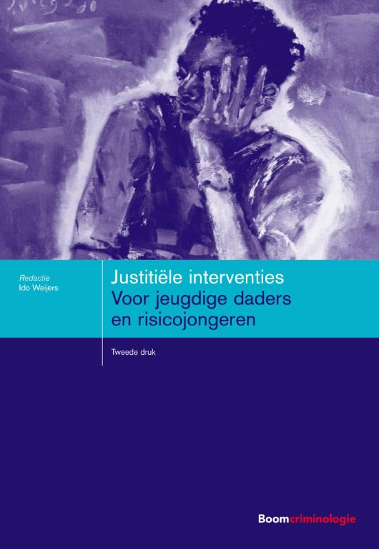 Boom studieboeken criminologie - Justiti�le interventies