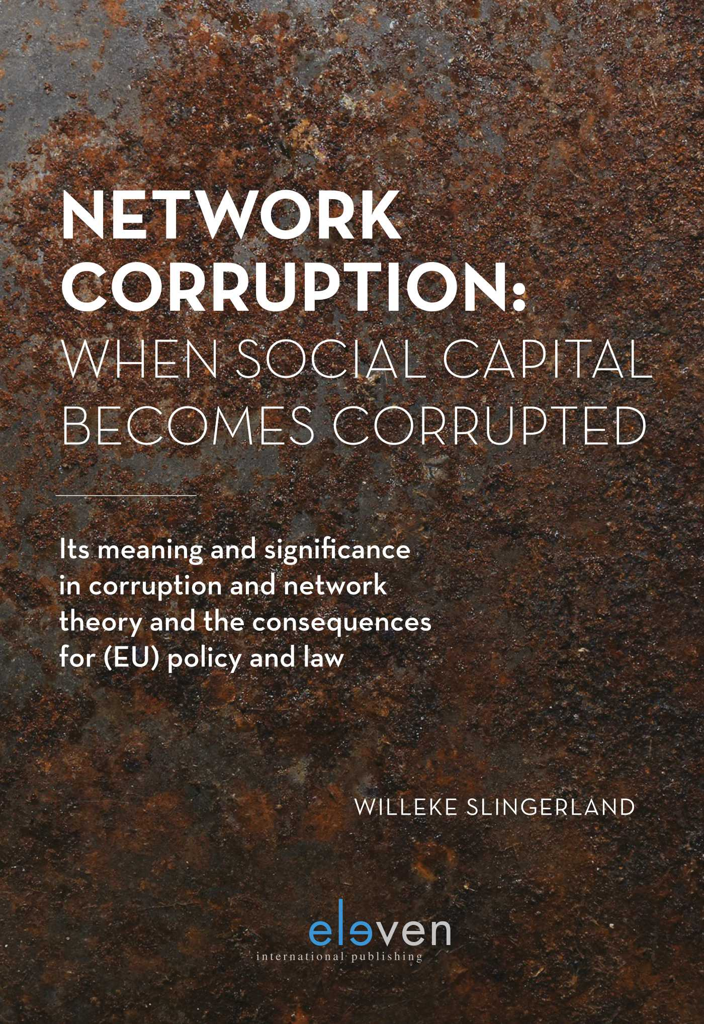 9789462368804-Network-Corruption-When-Social-Capital-Becomes-Corrupted