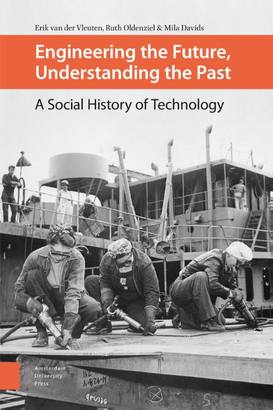 9789462985407-Engineering-the-future-understanding-the-past